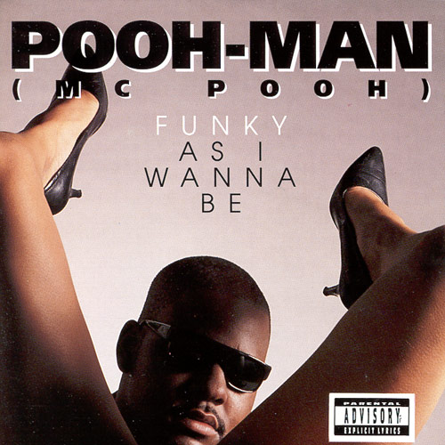 Pooh Man, Funky As I Wanna Be cover