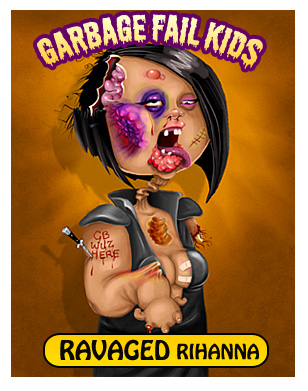 Ravaged Rihanna Garbage Pail Kids Card