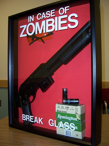 in case of zombies break